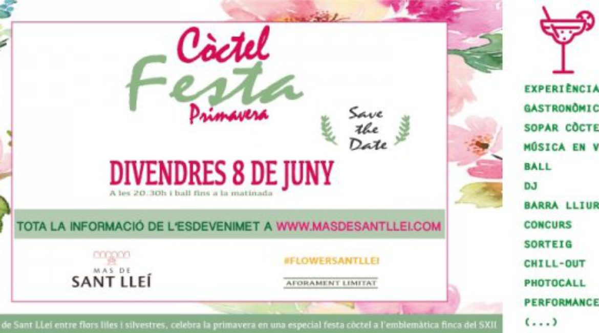 PRESS RELEASE SPECIAL COCKTAIL PARTY TO CELEBRATE THE SPRING IN MAS DE SANT LLEÍ